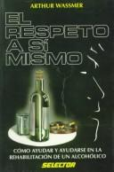 Cover of: El Respeto a Si Mismo/Recovering Together