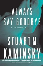 Cover of: Always Say Goodbye: A Lew Fonesca Mystery (Lew Fonesca)