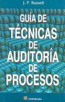 Cover of: Guia De Tecnicas De Auditoria De Procesos / The Process Auditing Techniques Guide by J. P. Russell