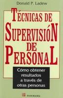 Cover of: Tecnicas De Supervision De Personal / How to Supervise People by Donald P. Ladew