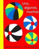 Cover of: Uno, Algunos, Muchos/One, Some, Many