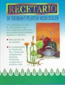 Cover of: Recetario de hierbas y plantas medicinales by Equipo Editorial
