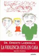 Cover of: La violencia esta en casa/Violence is in the home
