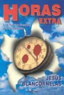 Cover of: Horas Extra (Periodismo)
