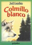 Cover of: Colmillo Blanco / White Fang