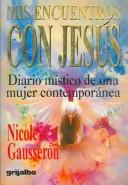 Cover of: Mis Encuentros Con Jesus/My Encounters With Jesus