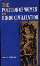 Cover of: The position of women in Hindu civilization