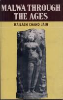 Cover of: Malwa Through the Ages | Kailash Chand Jain