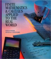 Cover of: Finite mathematics & calculus applied to the real world