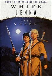 Cover of: White Jenna: Book Two of the Great Alta Saga