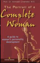 Cover of: The Portrait of A Complete Woman ; A Guide to Woman's Personality Development