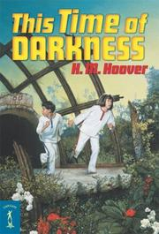 Cover of: This Time of Darkness | H. M. (Helen Mary) Hoover