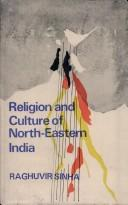 Cover of: Religion and culture of North-Eastern India