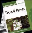 Cover of: Improve Your Health with Trees and Plants