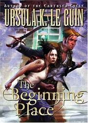 Cover of: The Beginning Place | Ursula K. Le Guin