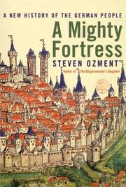 Cover of: A mighty fortress: a new history of the German people