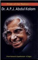 Cover of: Pride of the Nation ; Dr. A.P.J. Abdul Kalam | Mahesh Sharma