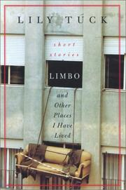 Cover of: Limbo, and Other Places I Have Lived | Lily Tuck