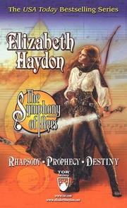 Cover of: The Symphony of Ages Boxed Set I: Rhapsody, Prophecy, Destiny