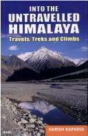 Cover of: Into the Untravelled Himalaya