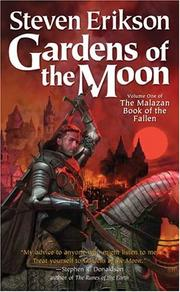 Cover of: Gardens of the Moon (The Malazan Book of the Fallen, Vol. 1)
