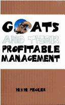 Goats and Their Profitable Management by Henry Stephen Holmes Pegler