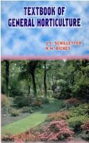 Textbook of general horticulture by Julian Claude Schilletter