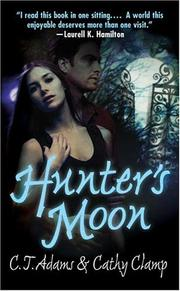 Cover of: Hunter's Moon (A Tale of the Sazi, Book 1)