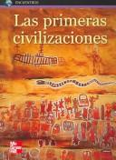 Cover of: Las primeras civilzaciones/People of the past