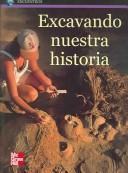 Cover of: Excavando nuestra historia/Digging for History