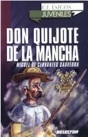 Cover of: Don Quijote De La Mancha/ Don Quixote De La Mancha