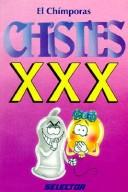 Cover of: Chistes Xxx by El Chimporas, El Charifas