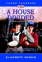Cover of: A House Divided-A Novel of the Civil War (Young Founders)