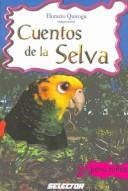 Cover of: Cuentos de la selva/ Jungle Stories (Clasicos Para Ninos/ Classics for Children)