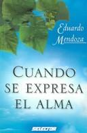 Cover of: Cuando se expresa el alma / When you express your soul