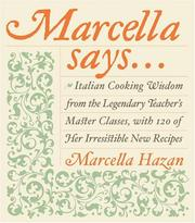 Cover of: Marcella Says... | Marcella Hazan