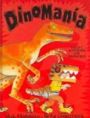 Cover of: Dinomania by Mick Manning, Brita Granstrom