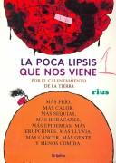 Cover of: La poca lipsis que nos viene/ The Arriving Apocalypse