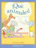 Cover of: Que Animales!/You're All Animals