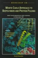 Cover of: Workshops on Monte Carlo Approach to Biopolymers and Protein Folding | P. Grassberger