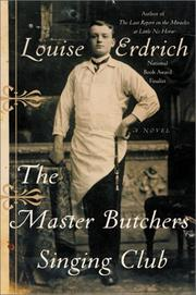 Cover of: The Master Butchers Singing Club | Louise Erdrich