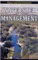 Cover of: Watershed Management ; Proceedings of the International Conference on Water and Environment (WE-2003), December 15-18, 2003, Bhopal, India