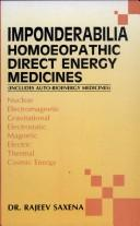 Cover of: Imponderabilia ; Homoeopathic Direct Energy Medicines  | Rajeev Saxena