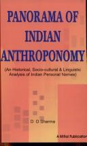 Cover of: Panorama of Indian Anthroponomy ; An Historical, Socio-coultural and Linguistic Analysis of Indian Personal Names | D.D. Sharma