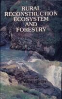 Cover of: Rural Reconstruction Ecosystem and Forestry