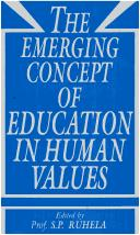 Cover of: The Emerging Concept of Education in Human Values