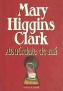 Cover of: Acuérdate de mí by Mary Higgins Clark