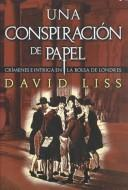 Cover of: Una conspiración de papel (A Conspiracy of paper)