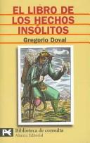 Cover of: El Libro De Los Hechos Insolitos/ The Book of Unusual Facts