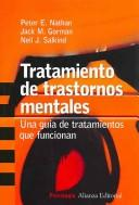 Cover of: Tratamiento de trastornos mentales/ Treating Mental Disorders: Una guia de tratamientos que funcionan / A Guide to What Works